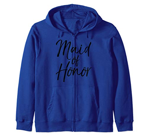 Wedding Bridal Party Gifts for Women Cute Maid of Honor Zip Hoodie
