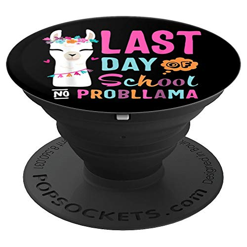 Happy Last Day Of School No Probllama Llama Teacher Gift T-S - PopSockets Grip and Stand for Phones and Tablets