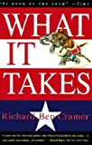 Image of What It Takes: The Way to the White House   [WHAT IT TAKES] [Paperback]