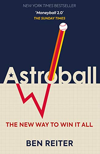 Astroball: The New Way to Win it All por Ben Reiter