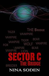 SECTOR C ~ The Bridge (Volume 3)