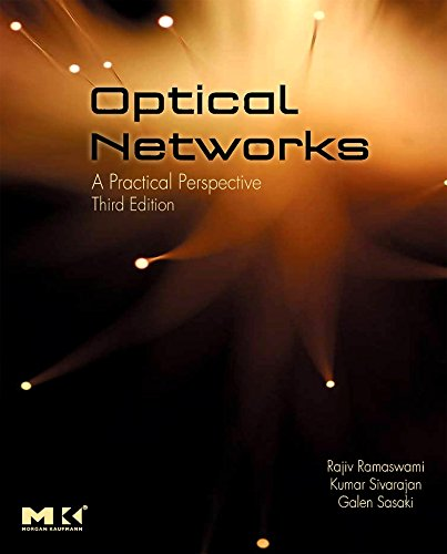 Optical Networks: A Practical Perspective, 3rd Edition