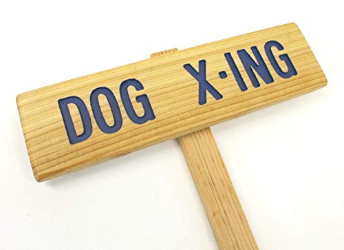 DOG X-ING Sign, Hand Routed, Dog Sign, Animal Marker, Dog Crossing Sign, Outdoor Sign, Warning Marker, Dog X-Ing, Crossing Sign, X-Ing Marker, Yard Art, Welcome Sign, Driveway Marker, Lawn Sign