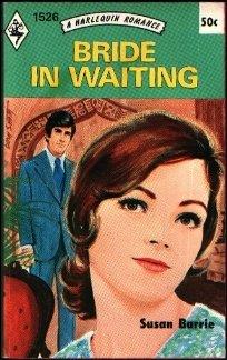 Bride in Waiting (Romance Around the World) (Harlequin Romance, No. 1526)