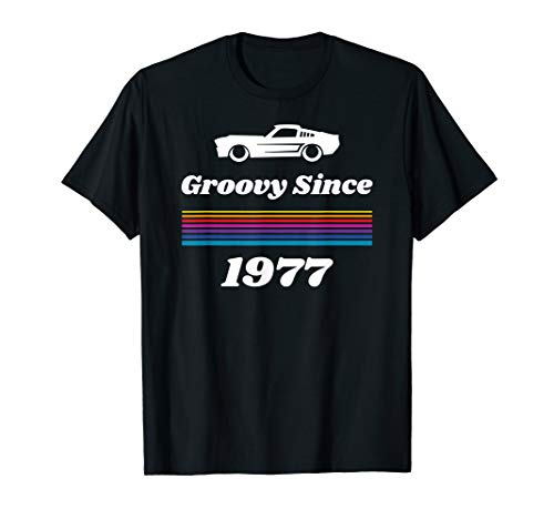 Funny Car Lovers Groovy Since 1977 Birthday Gift T-Shirt (Best Cars Of 1977)