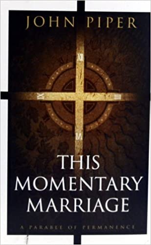 Book This Momentary Marriage: A Parable of Permanence