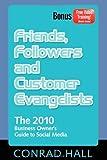 Friends, Followers, and Customer Evangalists, Conrad Hall, 1600377424