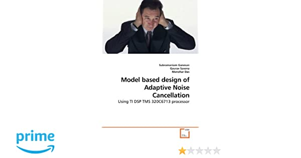 Model based design of Adaptive Noise Cancellation: Using TI