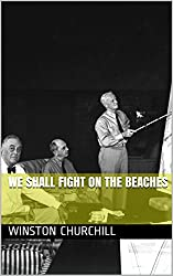 We Shall Fight on the Beaches (French Edition)