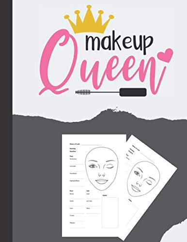 MakeUp Queen Face Charts: Creative Blank Workbook Paper Practice Face Charts ( Contouring , eye, lips..)  For Professional Makeup Artists...