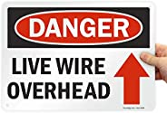 "SmartSign Aluminum Sign, Legend""Danger: Live Wire Overhead"", 10"" High X 14"" Wide"
