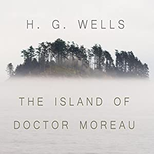 The Island of Dr. Moreau Hörbuch