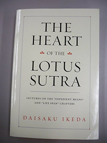 The Heart of the Lotus Sutra: Lectures on the