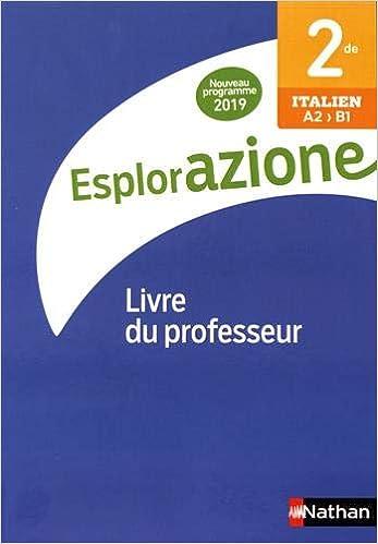 Italien 2de A2 B1 Esplorazione Livre Du Professeur