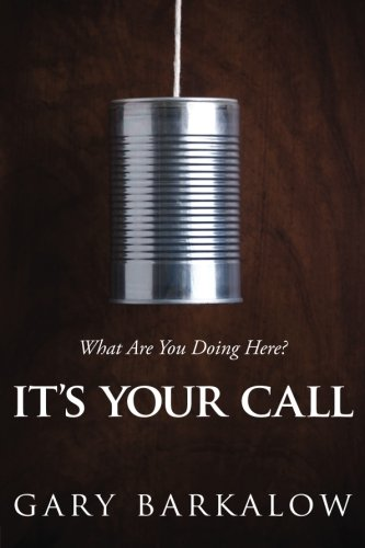 Its Your Call  What Are You Doing Here