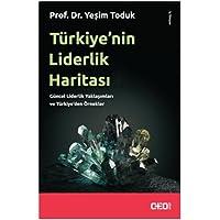 Türkiye'nin Liderlik Haritası: Güncel Liderlik Yaklaşımları ve Türkiye'den Örnekler
