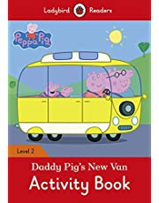 Peppa Pig: Daddy Pig's New Van Activity Book - Ladybird Readers Level 2