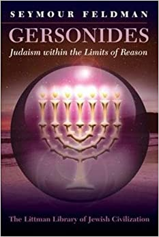 Gersonides: Judaism within the Limits of Reason (Littman Library of Jewish Civilization)