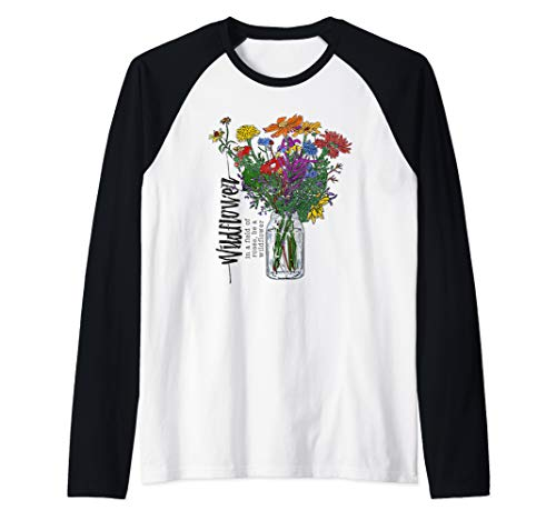womens floral design, In a field of roses, be a wildflower Raglan Baseball Tee