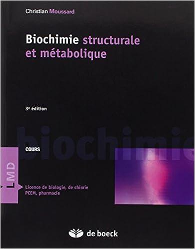Lire en ligne Biochimie structurale et métabolique pdf, epub