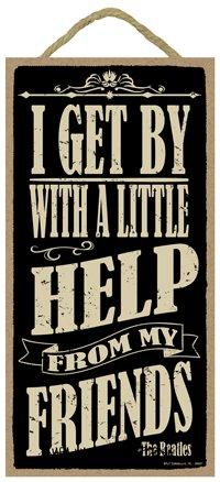 SJT ENTERPRISES, INC. I Get by with a Little Help from My Friends - The Beatles5