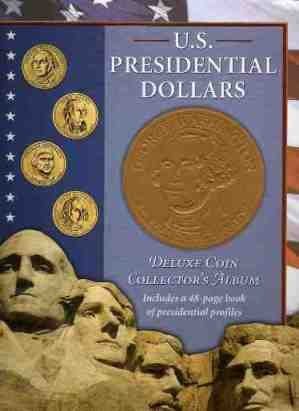 U.S. Presidential Dollars (U.S. Presidential Dollars Deluxe Coin Collector's Album) (Book President Dollar Coin)