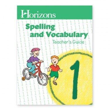 Alpha Omega Publications JST010 Horizons Spelling Grd 1 Teacher s Guide