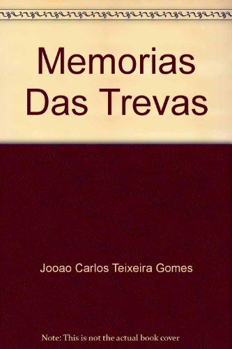 memorias-das-trevas-uma-devassa-na-vida-de-antonio-carlos-magalhaes-portuguese-edition
