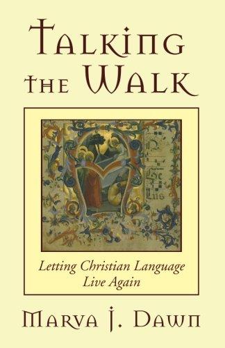 Talking the Walk: Letting Christian Language Live Again