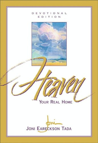 Heaven: Your Real Home (Blessings Heavens God)