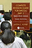 Complete Revision Guide for MRCOG Part 2: SBAs and