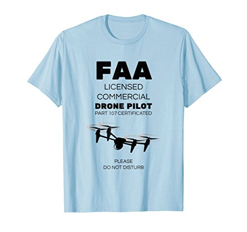 Drone Pilot T-Shirt FAA Licensed Do Not Disturb Sleeve Pilot Shirt
