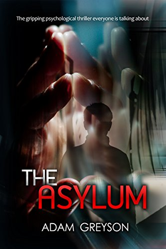 Download for free A Mystery Psychological Suspense: the asylum: