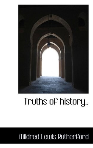 Truths of history.. ebook