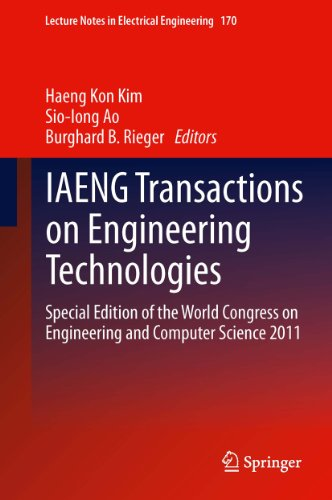 Download IAENG Transactions on Engineering Technologies: Special Edition of the World Congress on Engineering and Computer Science 2011: 170 (Lecture Notes in Electrical Engineering) Pdf