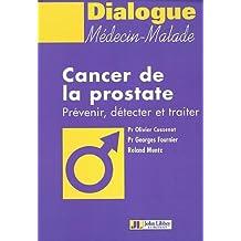 CANCER DE LA PROSTATE PREVENIR, DETECTERET TRAITER