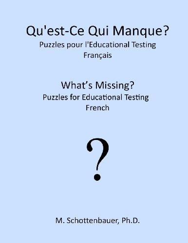 Qu'est-Ce Qui Manque? Puzzles pour l'Educational Testing: Francais  [Schottenbauer, M.] (Tapa Blanda)