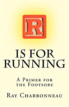 R is for Running by [Charbonneau, Ray]