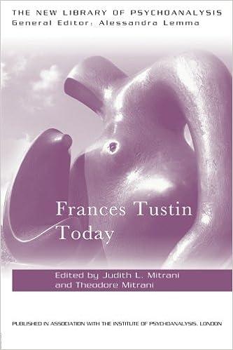 Frances Tustin Today (New Library of Psychoanalysis)
