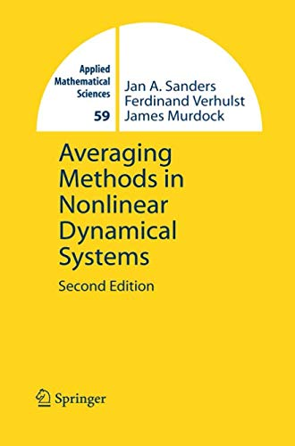 Averaging Methods in Nonlinear Dynamical Systems (Applied Mathematical Sciences)