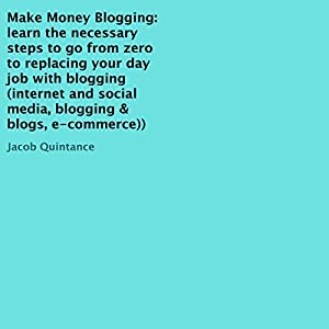 Make Money Blogging Audiobook