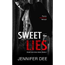 Sweet the Lies (Heart and Soul Book 1) (English Edition)
