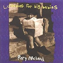 Lullabies for big babies by Rory McLeod