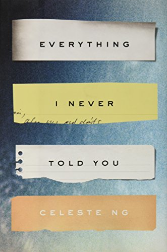 [ Everything I Never Told You Ng, Celeste ( Author ) ] { Hardcover } 2014