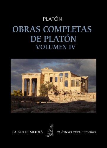 Obras completas de Platón vol. IV  (Siltolá, Clásicos Recuperados). Sofista. Parménides. Menón. Cratilo (Spanish Edition)