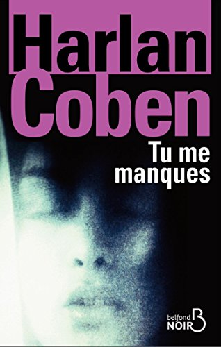 Tu Me Manques BELFOND NOIR French Edition
