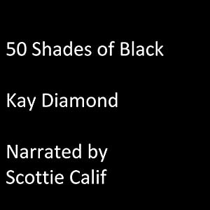 50 Shades of Black: Part 1 Audiobook