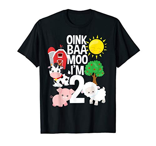 Oink Baa Moo I'm 2 Farm Theme Birthday Gift 2 Yrs Old Shirt -