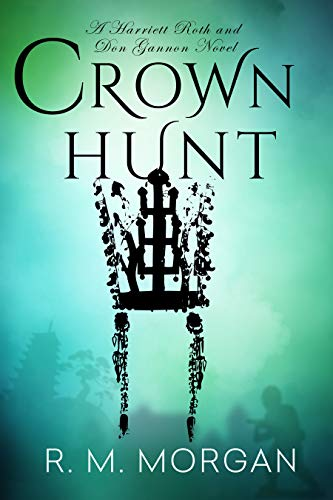 Book: Crown Hunt by R. M. Morgan