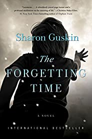 The Forgetting Time: A Novel